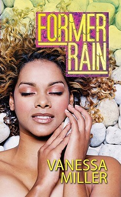 Click for more detail about Former Rain (Urban Christian) by Vanessa Miller