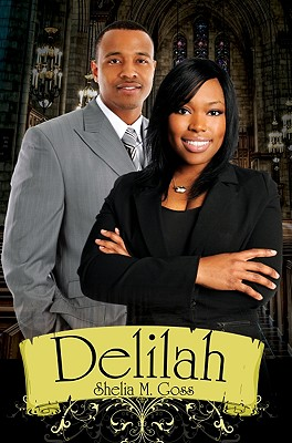 Click for more detail about Delilah by Shelia M. Goss