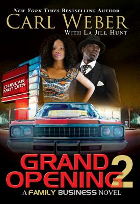 Click for more detail about Grand Opening 2: A Family Business Novel by Carl Weber