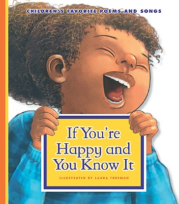 Click for more detail about If You're Happy and You Know It by Laura Freeman