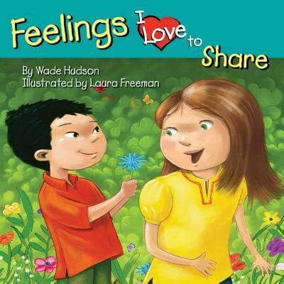 Click for more detail about Feelings I Love to Share by Wade Hudson