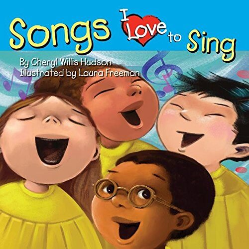 Click for more detail about Songs I Love To Sing by Cheryl Willis Hudson
