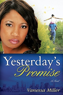 Click for more detail about Yesterday's Promise (Second Chance At Love V3) by Vanessa Miller