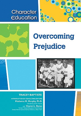 Click for more detail about Overcoming Prejudice by Tracey Baptiste