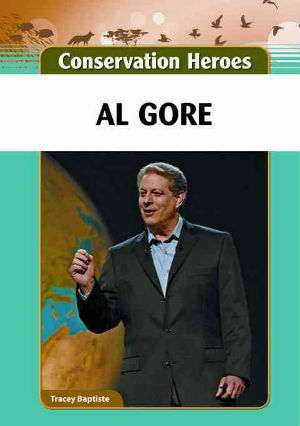 Click for more detail about Al Gore by Tracey Baptiste