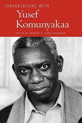 Click for more detail about Conversations With Yusef Komunyakaa (Literary Conversations Series) by Shirley A. James Hanshaw