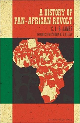 Click for more detail about A History of Pan-African Revolt by C.L.R. James