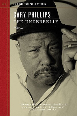 Click for more detail about The Underbelly (Outspoken Authors) by Gary Phillips