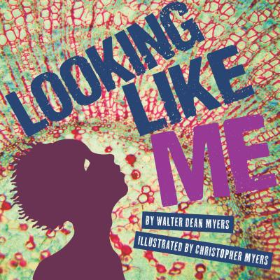 Click for more detail about Looking Like Me by Walter Dean Myers