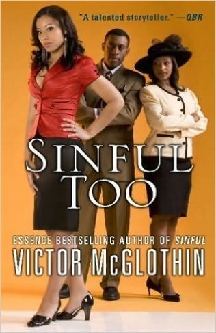Click for more detail about Sinful Too by Victor McGlothin