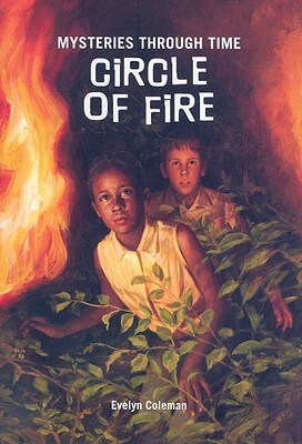 Click for more detail about Circle of Fire by Evelyn Coleman