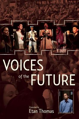 Click for more detail about Voices of the Future by Etan Thomas