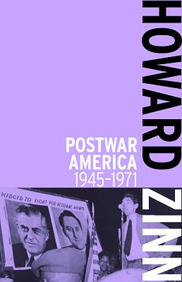 Click for more detail about Postwar America: 1945-1971 by Howard Zinn