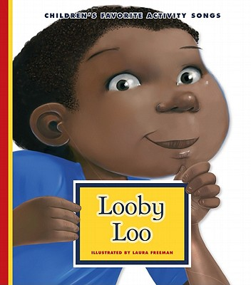 Click for more detail about Here We Go Looby Loo by Laura Freeman