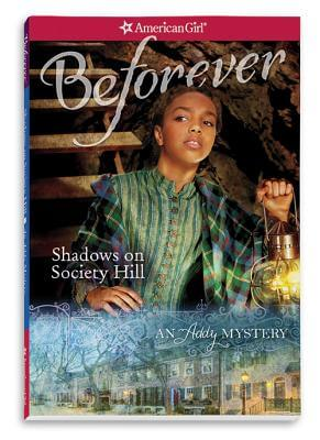 Click for more detail about Shadows on Society Hill: An Addy Mystery by Evelyn Coleman