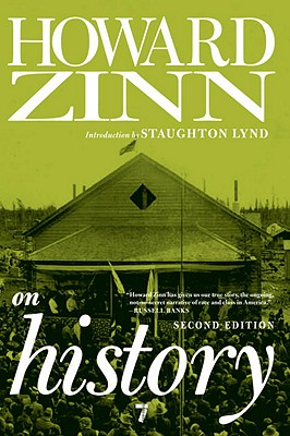 Click for more detail about Howard Zinn on History by Howard Zinn