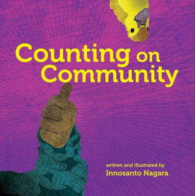 Click for more detail about Counting on Community by Innosanto Nagara