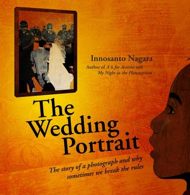 Click for more detail about The Wedding Portrait by Innosanto Nagara