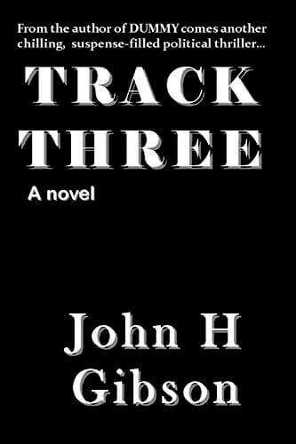 Click for more detail about Track Three by John Gibson