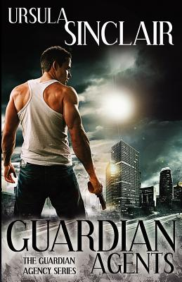 Book Cover Guardian Agents by Ursula Sinclair