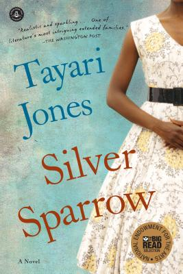 Click for more detail about Silver Sparrow by Tayari Jones