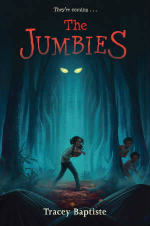 Book Cover The Jumbies by Tracey Baptiste