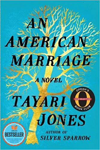 Photo of Go On Girl! Book Club Selection August 2018 – Selection An American Marriage: A Novel by Tayari Jones