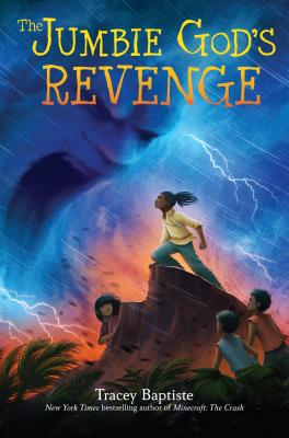 Click for more detail about The Jumbie God's Revenge by Tracey Baptiste