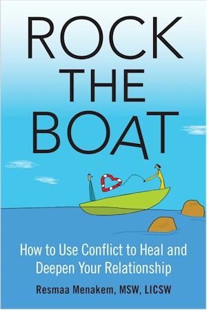 Click for more detail about Rock the Boat: How to Use Conflict to Heal and Deepen Your Relationship by Resmaa Menakem