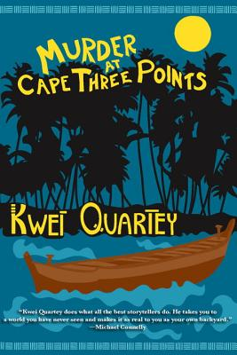 Click for more detail about Murder At Cape Three Points (A Darko Dawson Mystery) by Kwei Quartey
