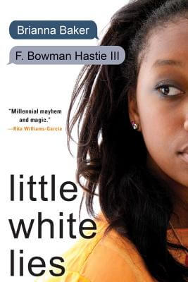 Click for more detail about Little White Lies by Brianna Baker and F. Bowman Hastie