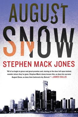 Click for more detail about August Snow (An August Snow Novel) by Stephen Mack Jones