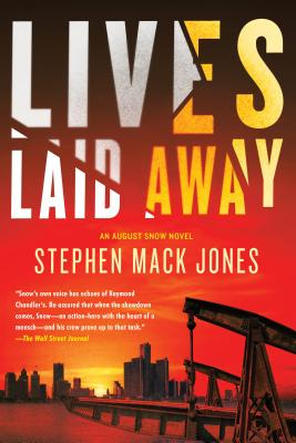 Click for a larger image of Lives Laid Away (An August Snow Novel)