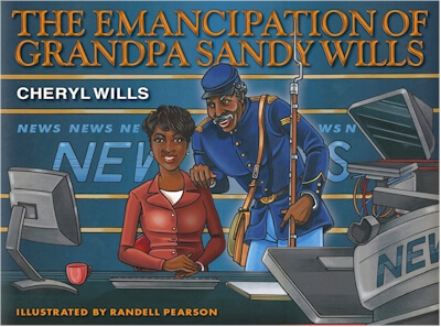 Book Cover The Emancipation of Grandpa Sandy Wills by Cheryl Wills