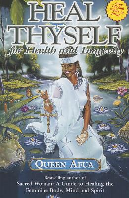 Book Cover Heal Thyself for Health and Longevity by Queen Afua