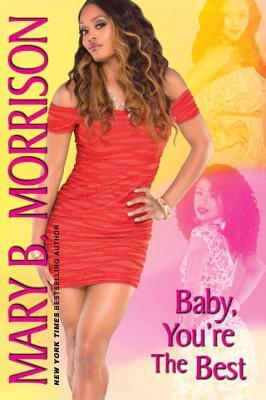 Click for more detail about Baby, You're the Best (The Crystal Series) by Mary B. Morrison