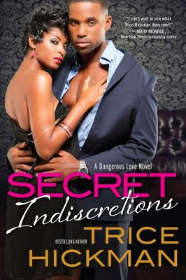 Click for more detail about Secret Indiscretions by Trice Hickman
