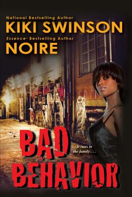 Click for more detail about Bad Behavior by Kiki Swinson and Noire