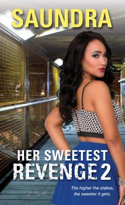 Click for more detail about Her Sweetest Revenge 2 by Saundra
