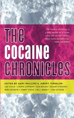 Click for more detail about The Cocaine Chronicles by Gary Phillips and Jervey Tervalon
