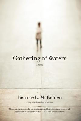 Click for more detail about Gathering of Waters by Bernice L. McFadden