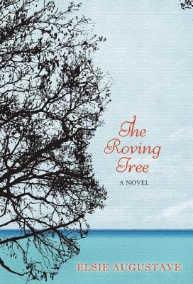 Click for more detail about The Roving Tree by Elsie Augustave