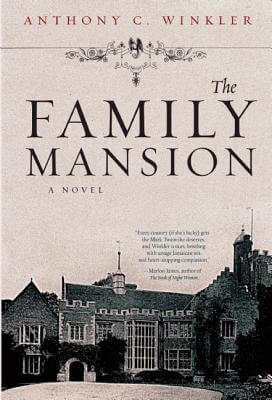 Click for more detail about The Family Mansion by Anthony C. Winkler