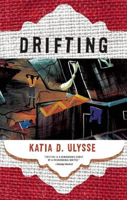 Click for more detail about Drifting by Katia D. Ulysse
