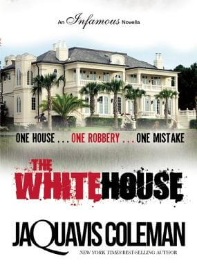 Book cover of The White House by JaQuavis Coleman