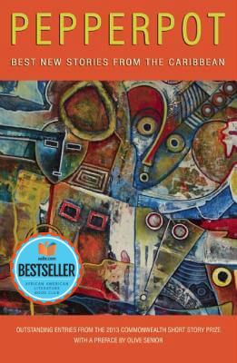 Click for more detail about Pepperpot: Best New Stories from the Caribbean by Peekash Press