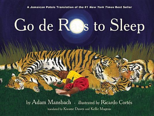Click for more detail about Go De Rass To Sleep: (A Jamaican Translation) by Adam Mansbach