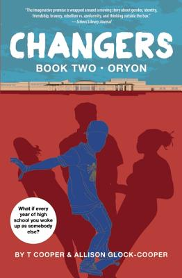 Click for more detail about Changers Book Two: Oryon by T Cooper and Allison Glock-Cooper
