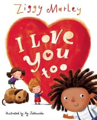 Click for more detail about I Love You Too by Ziggy Marley
