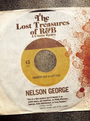 Click for more detail about The Lost Treasures of R&B (A D Hunter Mystery) by Nelson George